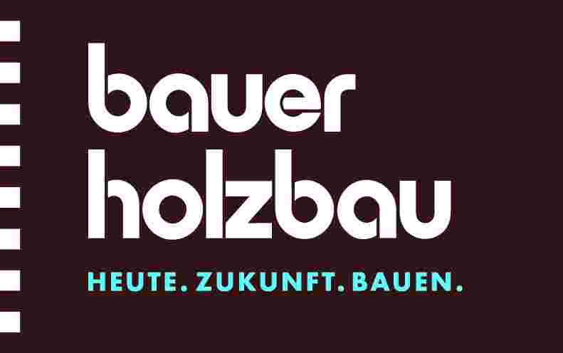 Stellenangebot Karriere bei Bauer Holzbau GmbH
